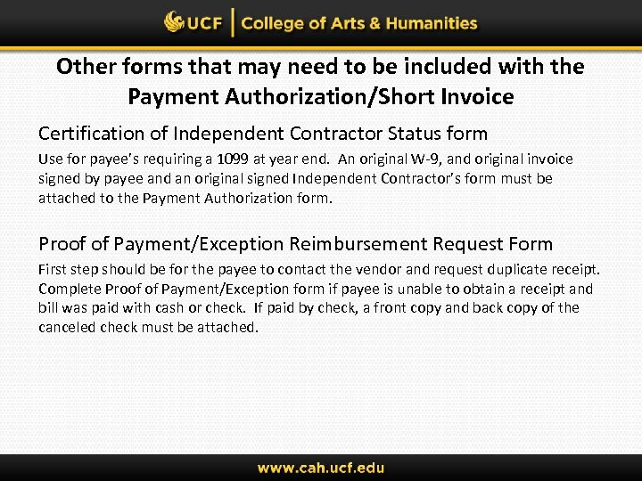 Other forms that may need to be included with the Payment Authorization/Short Invoice Certification