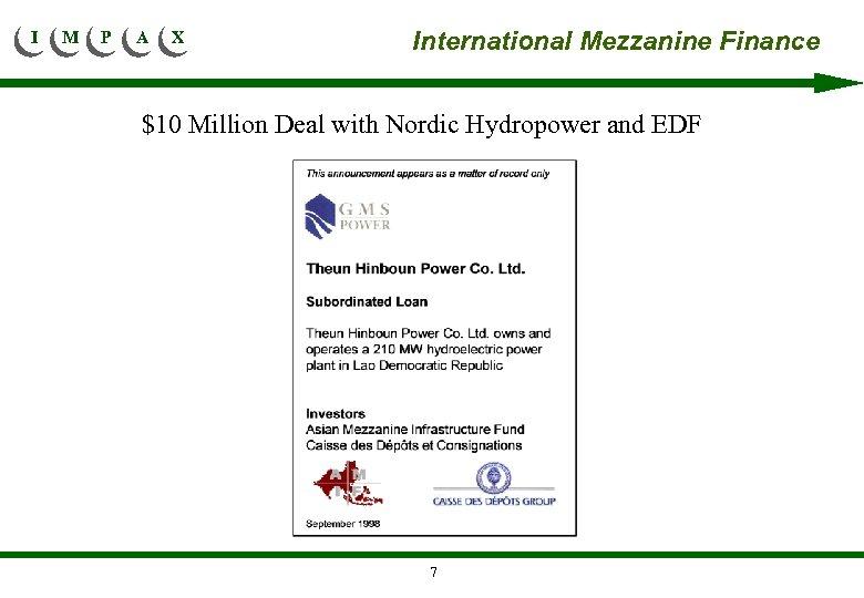 I M P A X International Mezzanine Finance $10 Million Deal with Nordic Hydropower