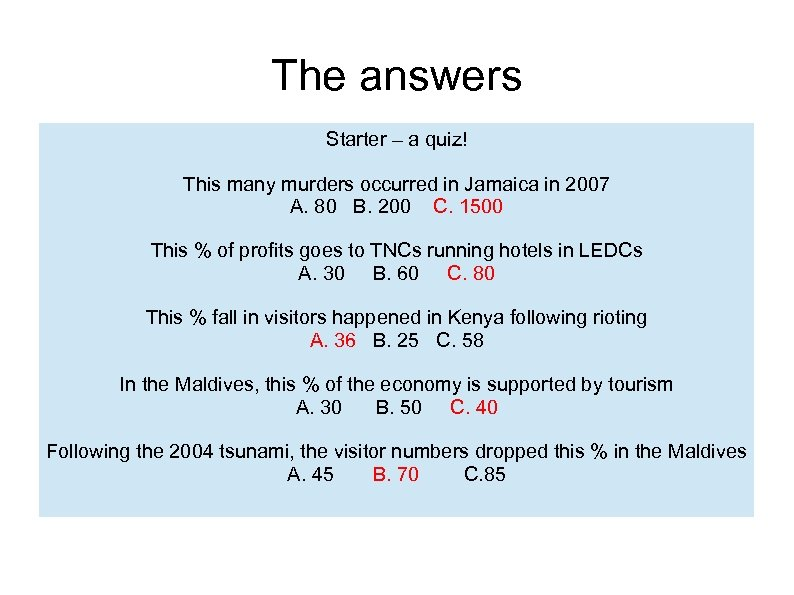 The answers Starter – a quiz! This many murders occurred in Jamaica in 2007