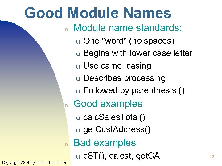 Good Module Names n Module name standards: u u u n Good examples u