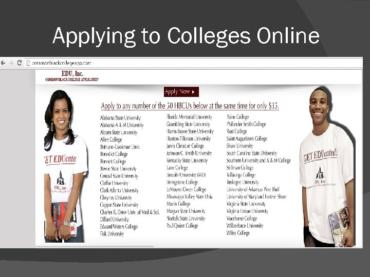 Applying to Colleges Online College Application Week: November 14 -18!