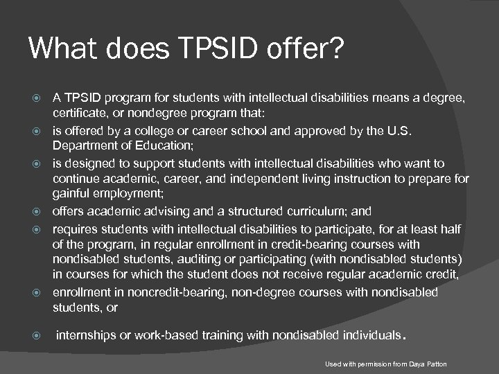 What does TPSID offer? A TPSID program for students with intellectual disabilities means a