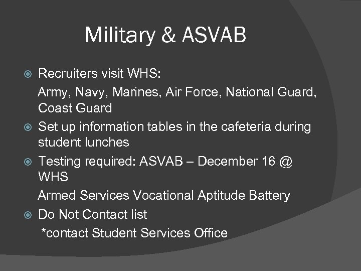 Military & ASVAB Recruiters visit WHS: Army, Navy, Marines, Air Force, National Guard, Coast