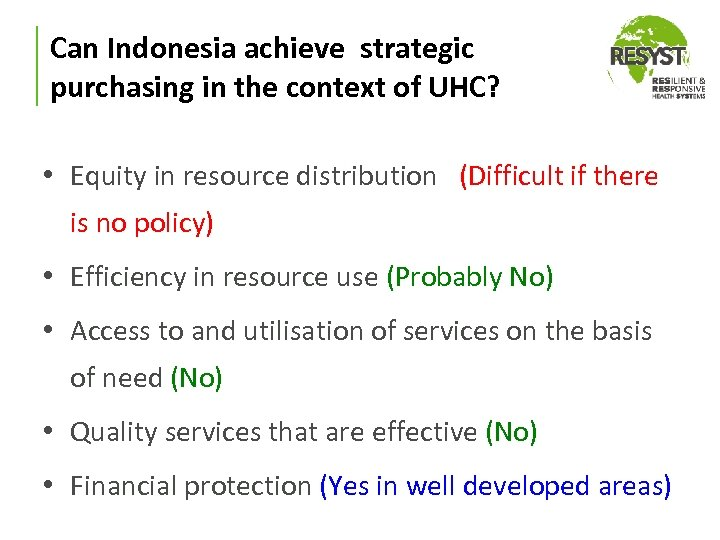 Can Indonesia achieve strategic purchasing in the context of UHC? • Equity in resource