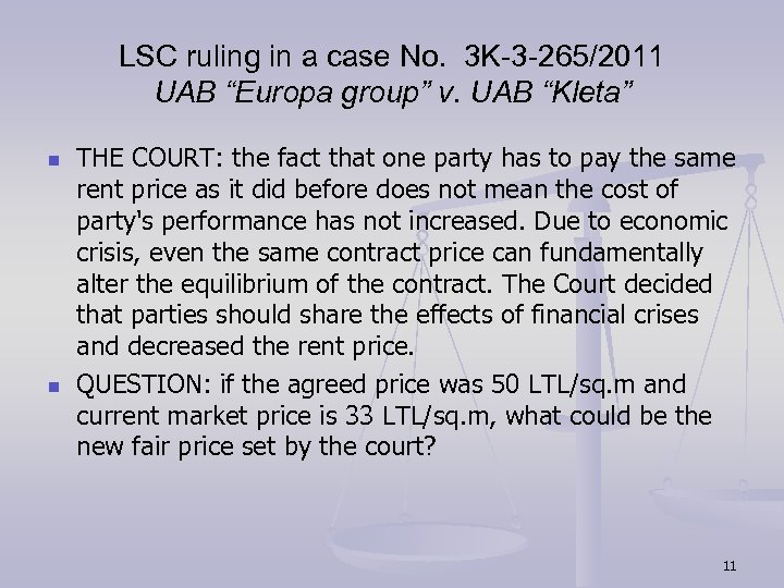 "LSC ruling in a case No. 3 K-3 -265/2011 UAB ""Europa group"" v. UAB"