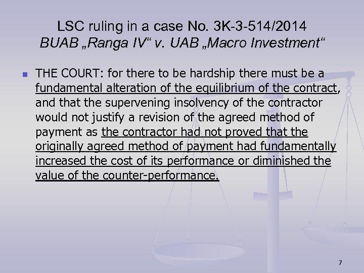"LSC ruling in a case No. 3 K-3 -514/2014 BUAB ""Ranga IV"" v. UAB"