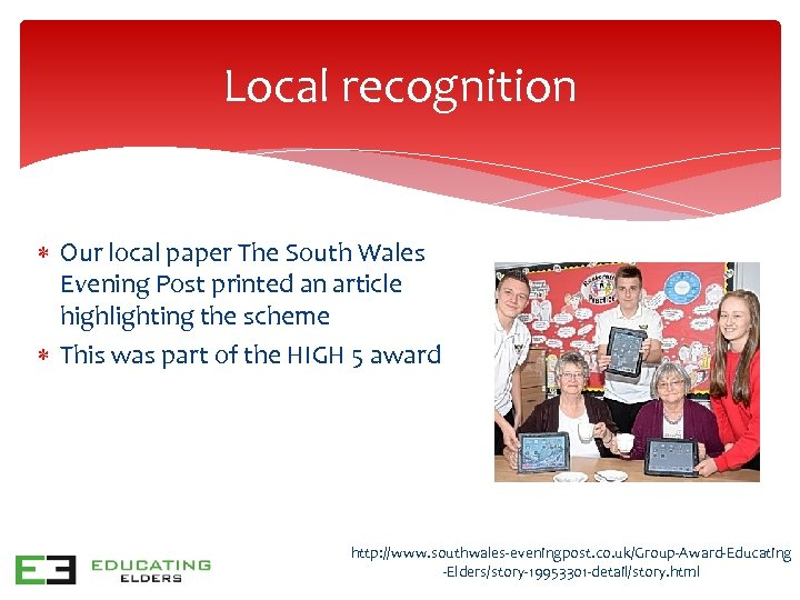 Local recognition Our local paper The South Wales Evening Post printed an article highlighting