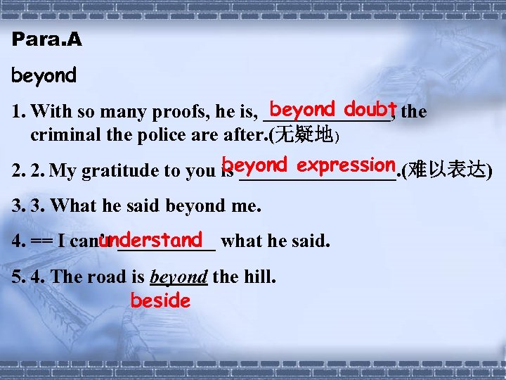 Para. A beyond doubt 1. With so many proofs, he is, _______, the criminal
