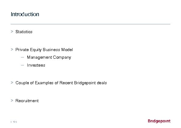 Introduction > Statistics > Private Equity Business Model – Management Company – Investees >