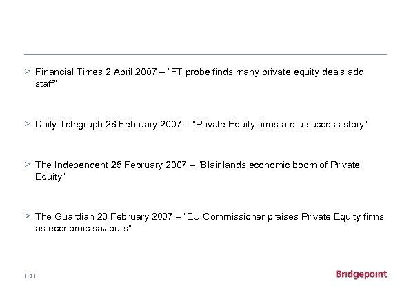 "> Financial Times 2 April 2007 – ""FT probe finds many private equity deals"