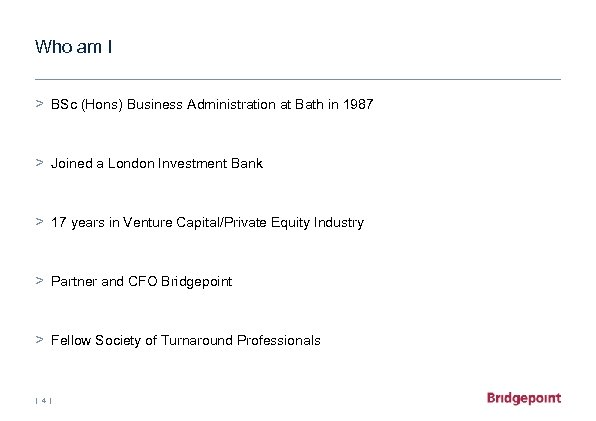 Who am I > BSc (Hons) Business Administration at Bath in 1987 > Joined