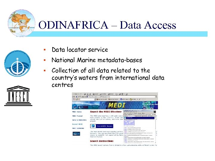 ODINAFRICA – Data Access § Data locator service § National Marine metadata-bases § Collection
