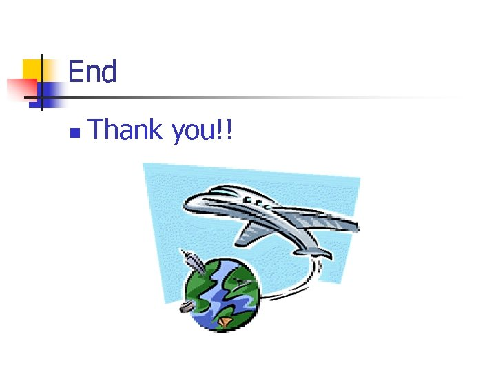End n Thank you!!