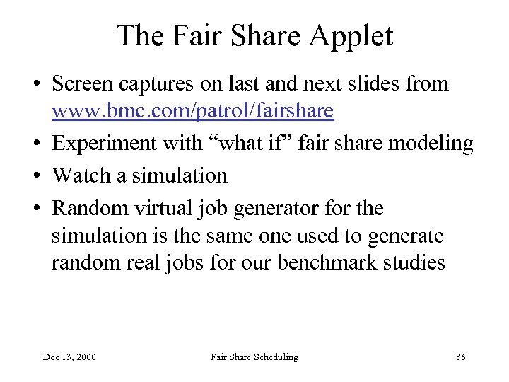The Fair Share Applet • Screen captures on last and next slides from www.