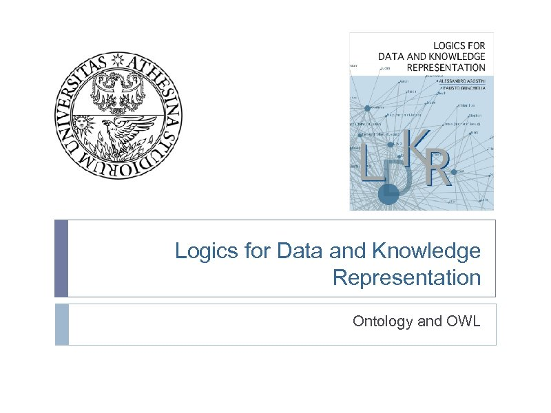 Logics for Data and Knowledge Representation Ontology and OWL