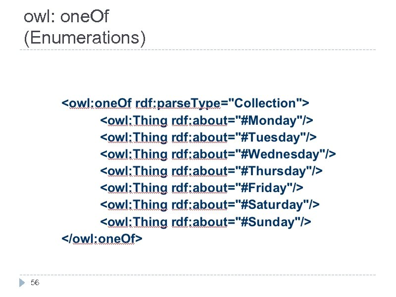 owl: one. Of (Enumerations) 56