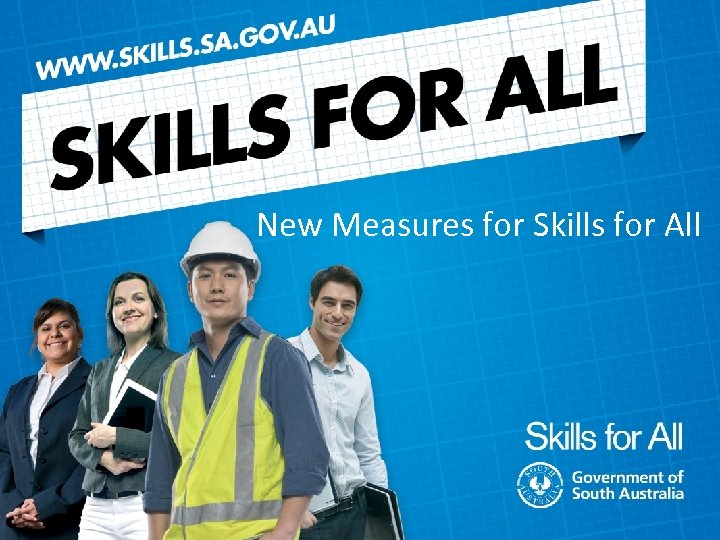 New Measures for Skills for All