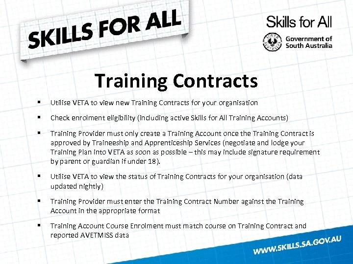 Training Contracts § Utilise VETA to view new Training Contracts for your organisation §
