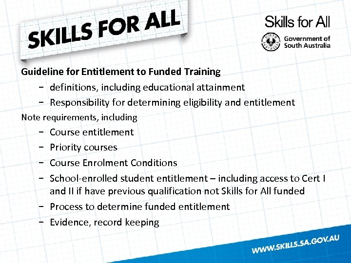 Guideline for Entitlement to Funded Training − definitions, including educational attainment − Responsibility for