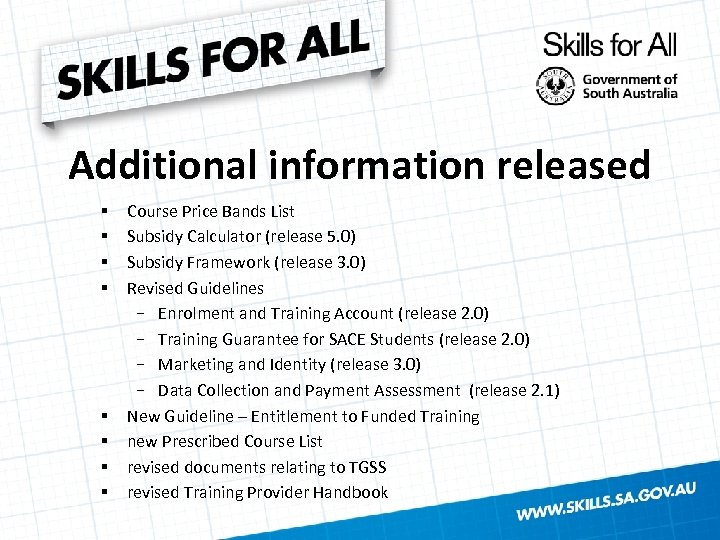 Additional information released § § § § Course Price Bands List Subsidy Calculator (release