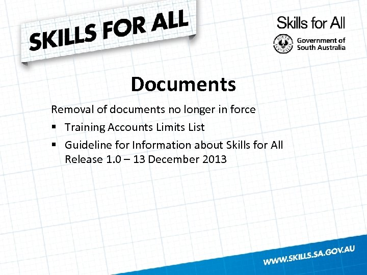 Documents Removal of documents no longer in force § Training Accounts Limits List §
