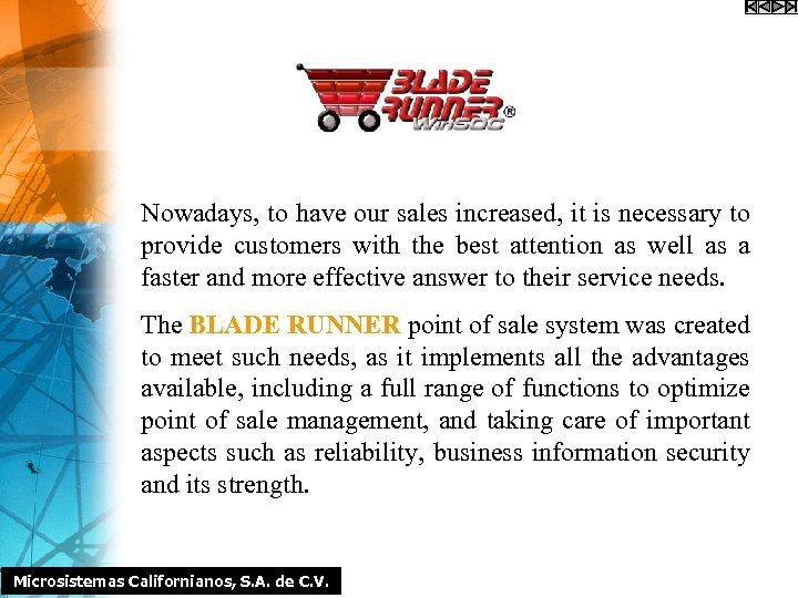 Nowadays, to have our sales increased, it is necessary to provide customers with the
