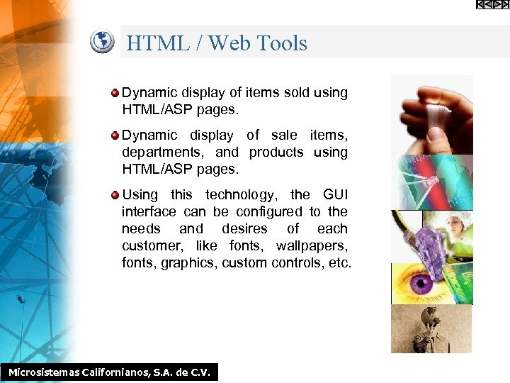 HTML / Web Tools Dynamic display of items sold using HTML/ASP pages. Dynamic display