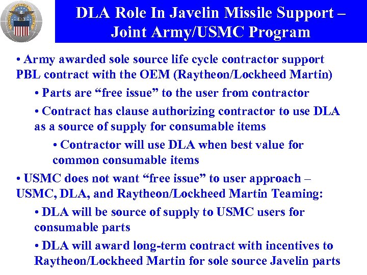 DLA Role In Javelin Missile Support – Joint Army/USMC Program • Army awarded sole