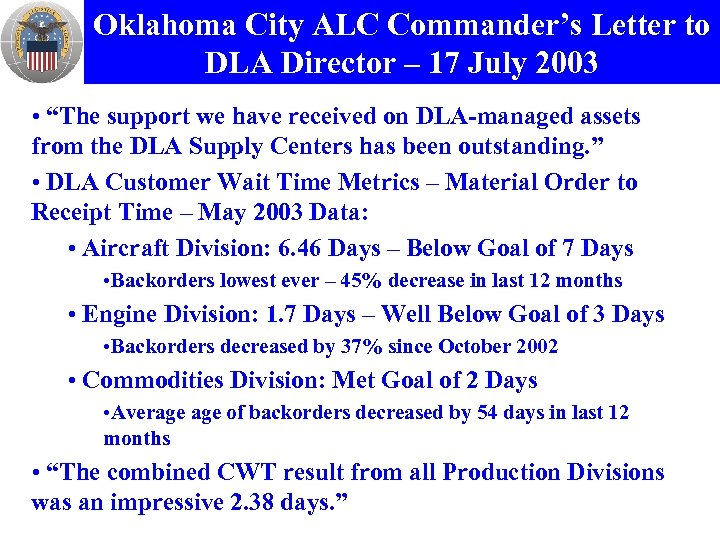 "Oklahoma City ALC Commander's Letter to DLA Director – 17 July 2003 • ""The"