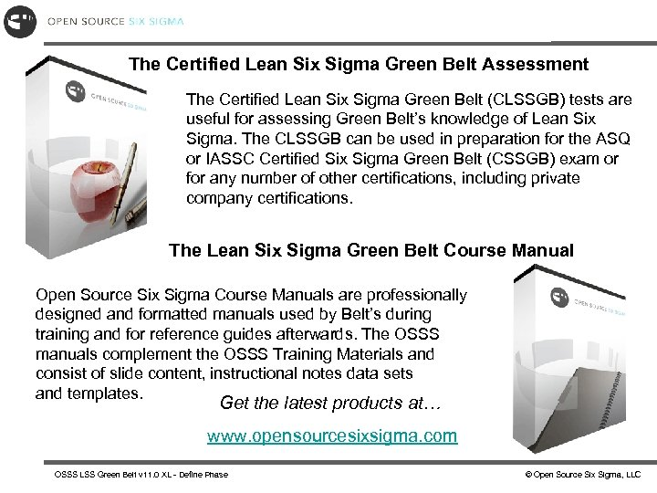 The Certified Lean Six Sigma Green Belt Assessment The Certified Lean Six Sigma Green