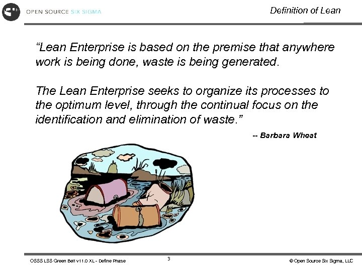 "Definition of Lean ""Lean Enterprise is based on the premise that anywhere work is"