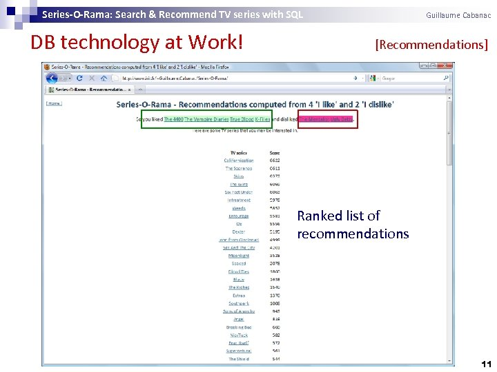 Series-O-Rama: Search & Recommend TV series with SQL DB technology at Work! Guillaume Cabanac