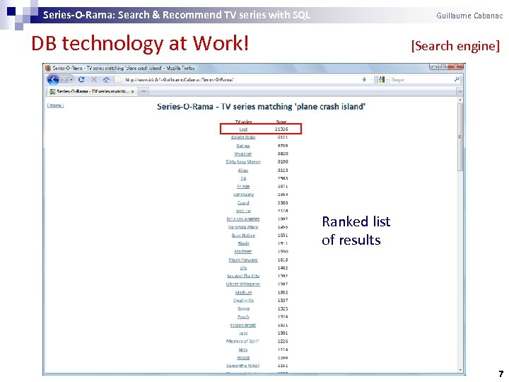 Series-O-Rama: Search & Recommend TV series with SQL Guillaume Cabanac DB technology at Work!