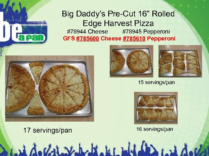 """Big Daddy's Pre-Cut 16"""" Rolled Edge Harvest Pizza #78944 Cheese #78945 Pepperoni GFS #785600"""