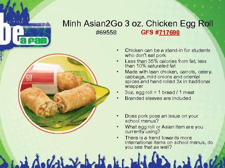 Minh Asian 2 Go 3 oz. Chicken Egg Roll #69558 • • GFS #717690