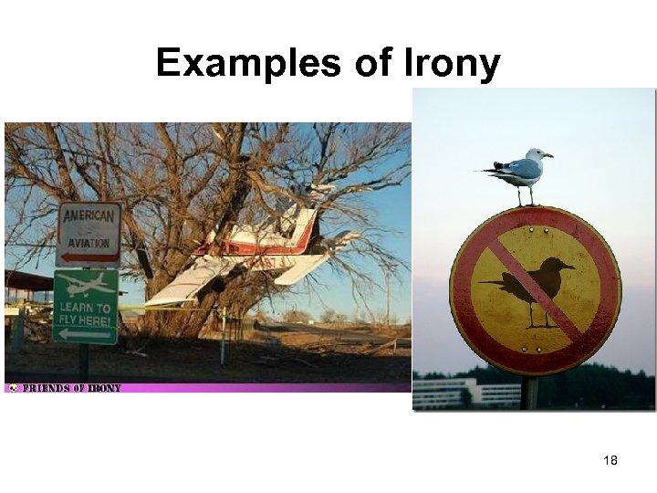 Examples of Irony 18