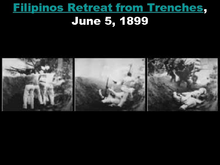 Filipinos Retreat from Trenches, June 5, 1899