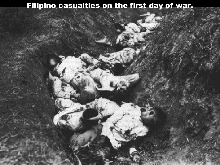 Filipino casualties on the first day of war.