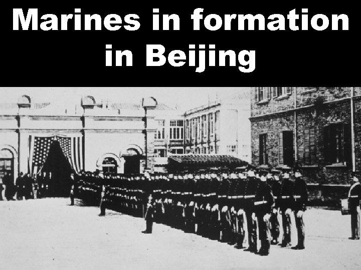 Marines in formation in Beijing