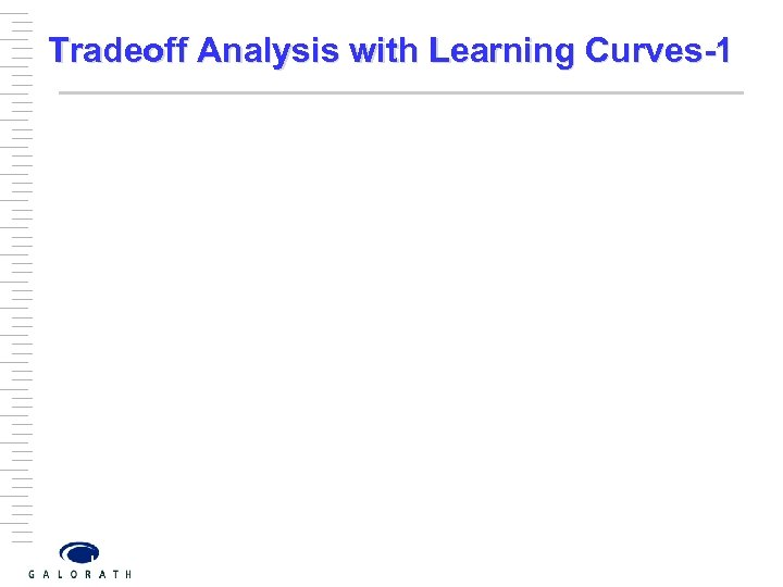 Tradeoff Analysis with Learning Curves-1