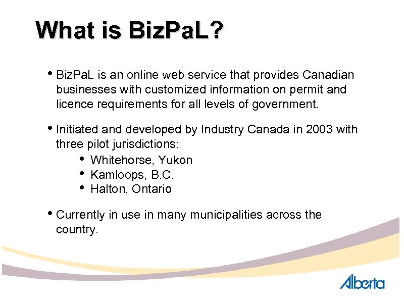 What is Biz. Pa. L? • Biz. Pa. L is an online web service