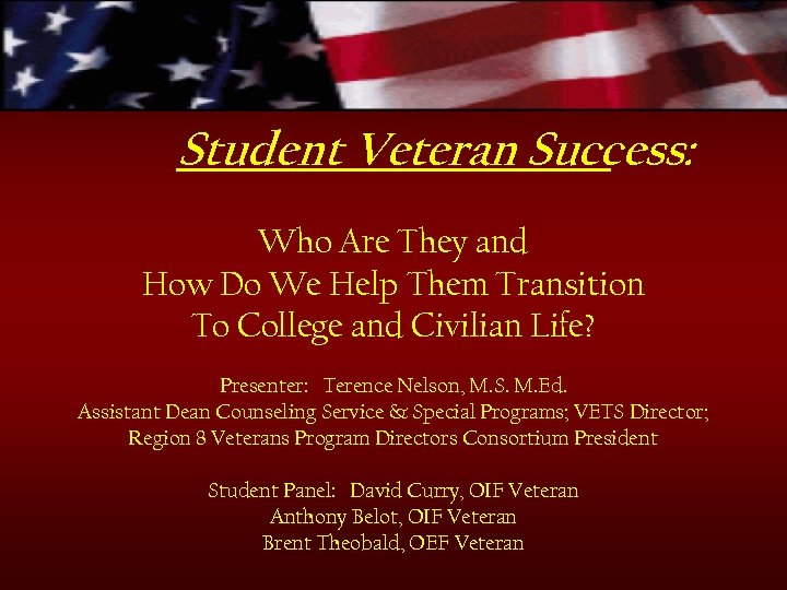Student Veteran Success: Who Are They and How Do We Help Them Transition To