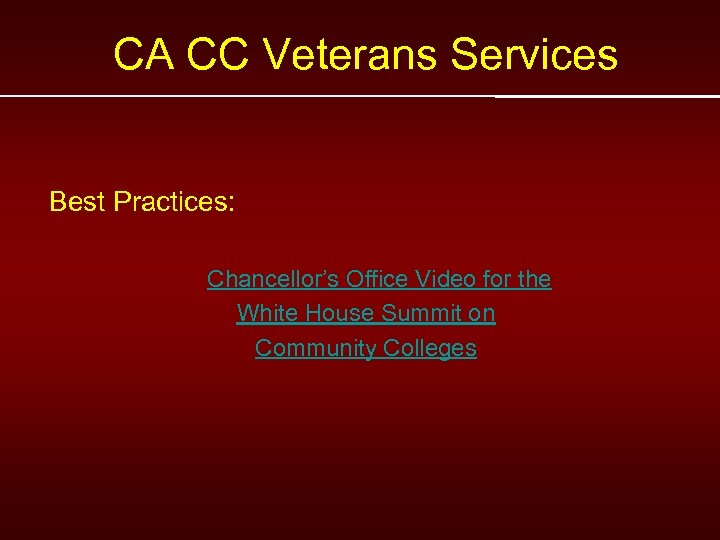 CA CC Veterans Services Best Practices: Chancellor's Office Video for the White House Summit