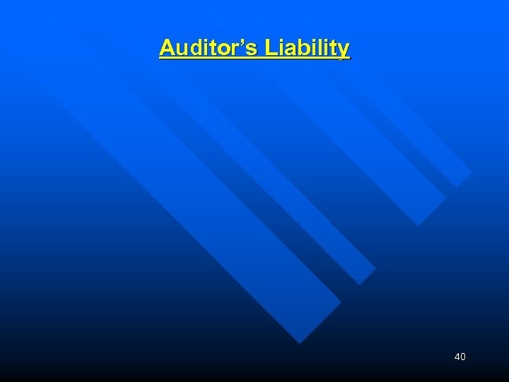 Auditor's Liability 40