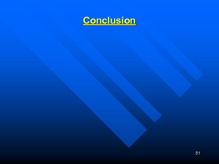 Conclusion 51