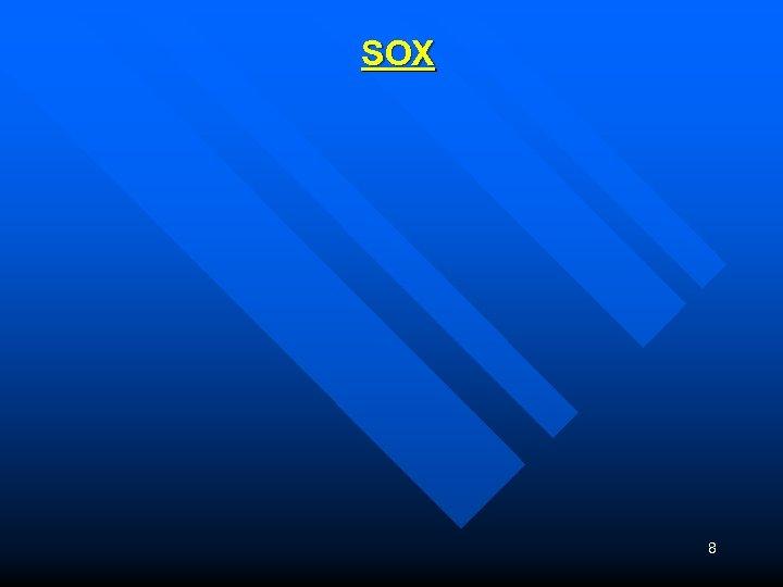 SOX 8