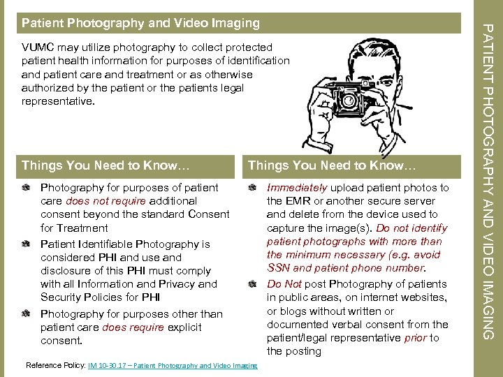 VUMC may utilize photography to collect protected patient health information for purposes of identification