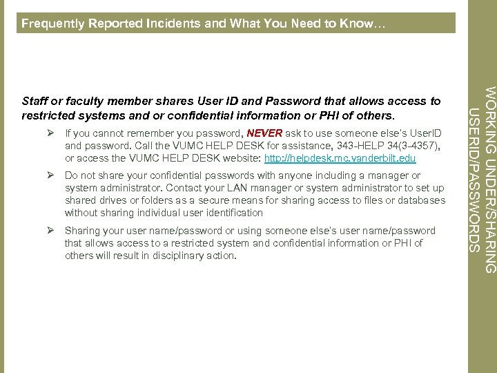 Frequently Reported Incidents and What You Need to Know… Ø If you cannot remember
