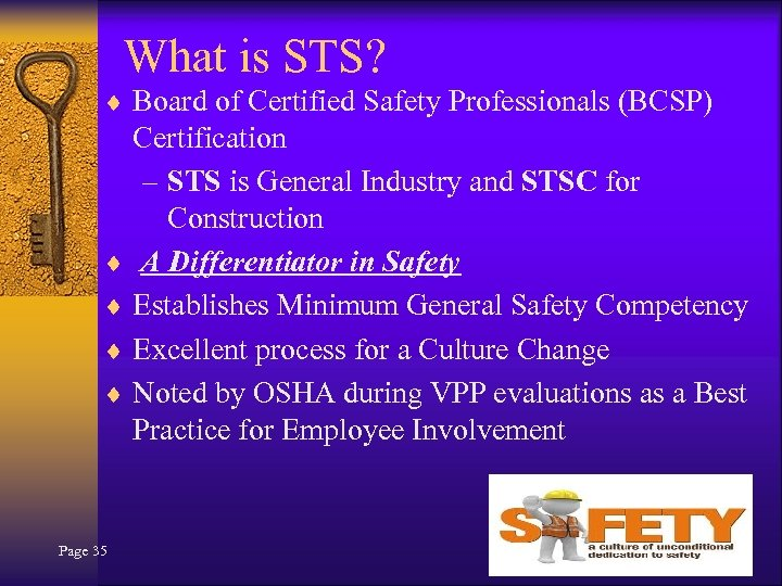 What is STS? ¨ Board of Certified Safety Professionals (BCSP) Certification – STS is