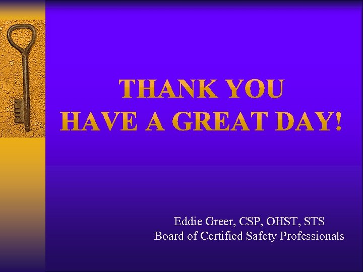 Eddie Greer, CSP, OHST, STS Board of Certified Safety Professionals